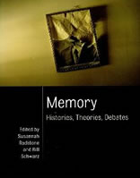 Memory Remembering Reminiscence Recollections Nostalgia Quotations Sayings Wisdom Poetry Aphorisms Philosophy Bibliography