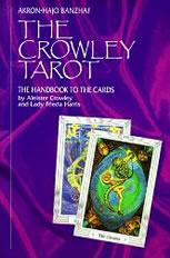 Tarot Decks: The Thoth Tarot, Crowley/Harris Tarot, 1940